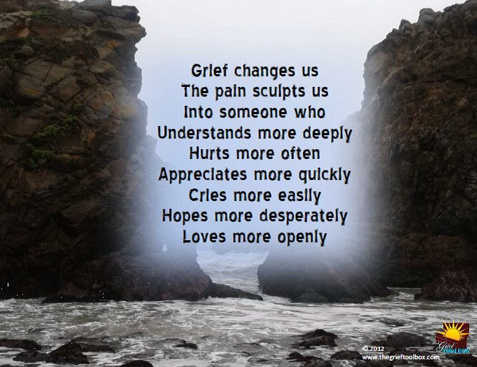 Grief Changes Us