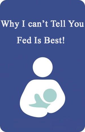 Breast Is Best Fed Is Best